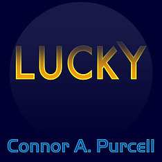Lucky by Connor A. Purcell