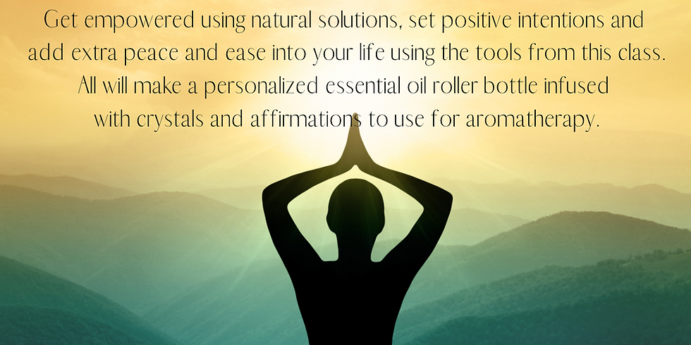Affirmations, Crystals and Essential Oil Make-n-Take with Natalie Carson