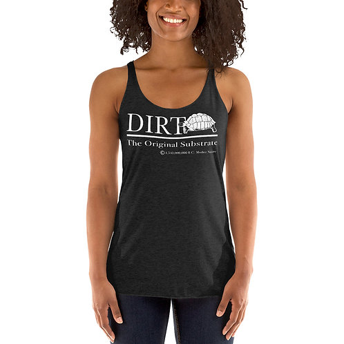 Dirt, Women's Racerback Tank