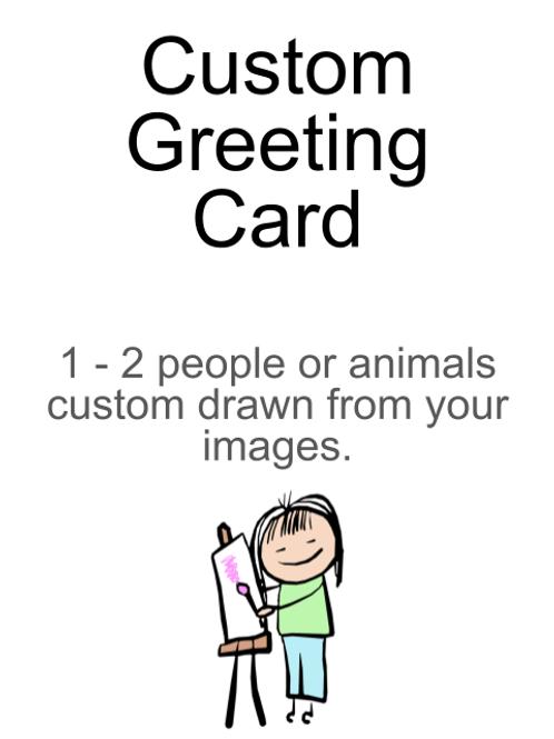 Custom Greeting Card 1-2 people/animals