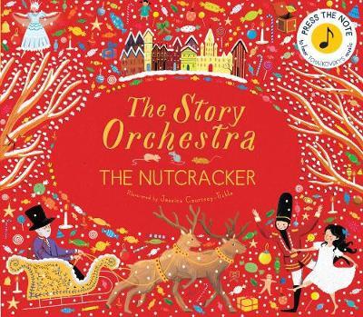 Story Orchestra The Nutcracker - Hardback