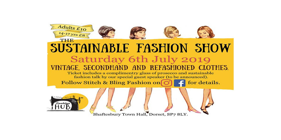 Sustainable Fashion Show - Shaftesbury Fringe Festival