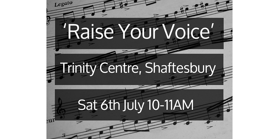 Raise Your Voice - Sing-A-Long at Shaftesbury Fringe Festival