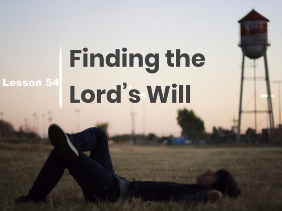 Finding the Lord's Will