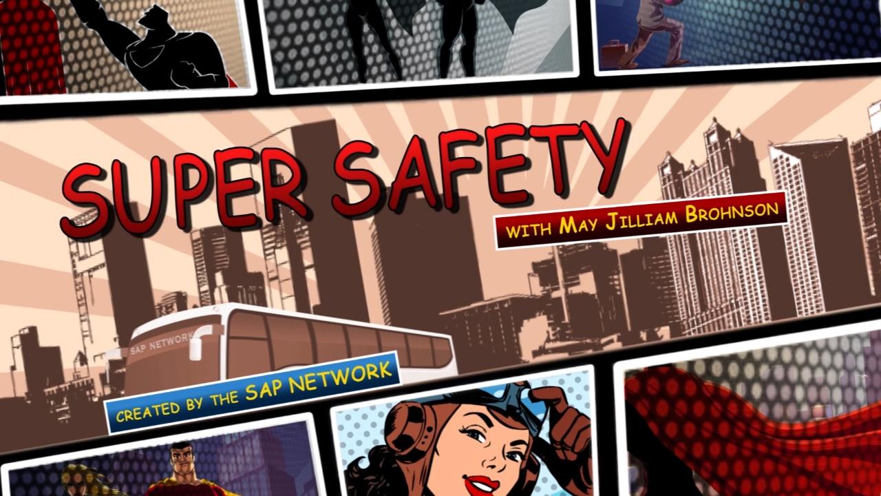Intro Segment for Super Safety