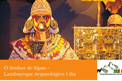 Senhor de Sipan-lamabyque-trujillo-peru-