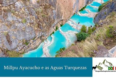 Millpu Ayacucho- aguas-turquezas