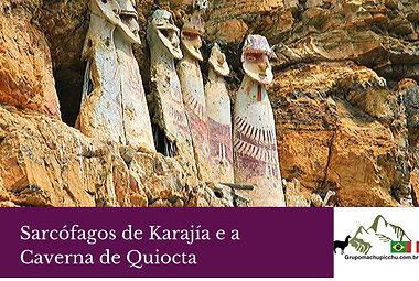 Sarcófagos de Karajía e a Caverna de Qui