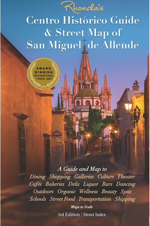 Rhonda's Centro Histórico Guide & Street Map of SMA