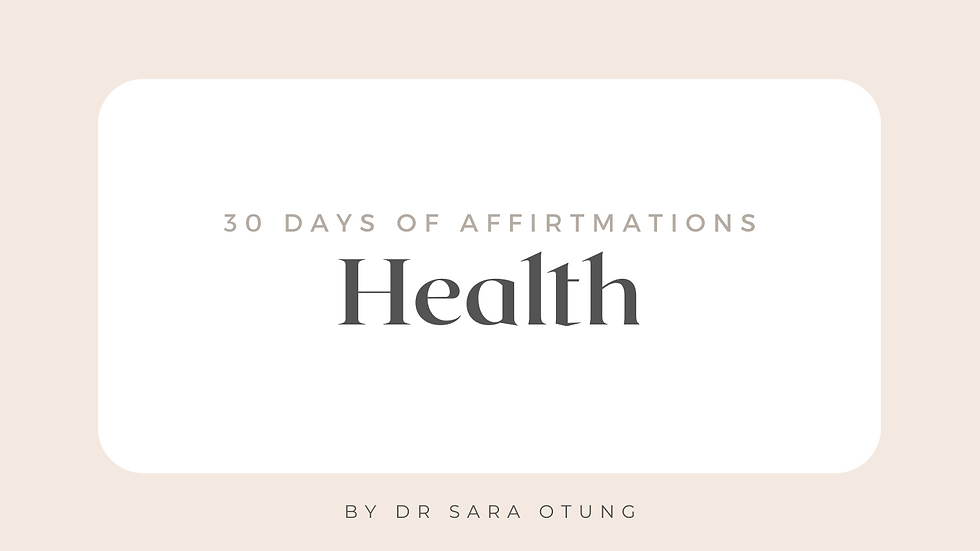 30 days of Affirmations - Health