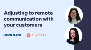 Remote work environments: adjusting your communication with customers