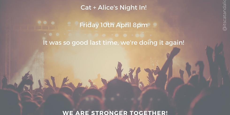 Cat + Alice's Night In!