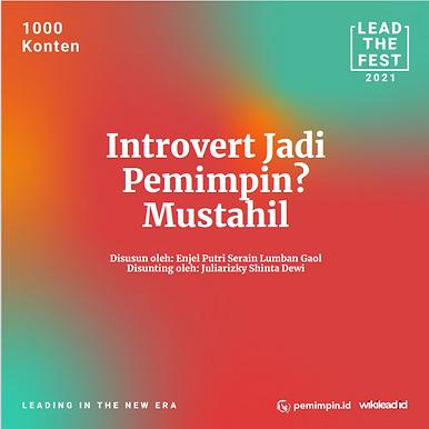 Introvert Jadi Pemimpin? Mustahil