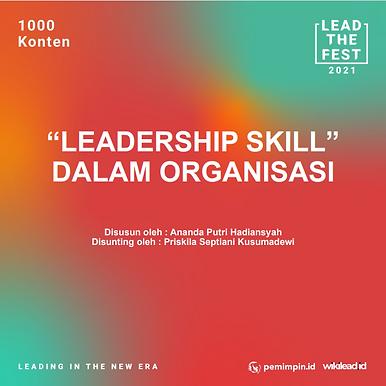 """""""LEADERSHIP SKILL"""" DALAM ORGANISASI"""