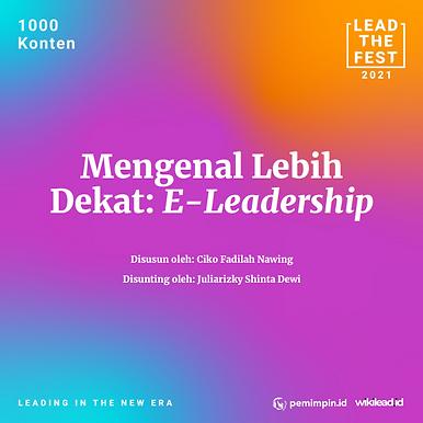 Mengenal Lebih Dekat: E-Leadership