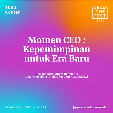 Momen CEO: Kepemimpinan untuk Era Baru