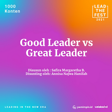 Good Leader vs Great Leader