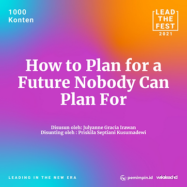 How to Plan for a Future Nobody Can Plan For