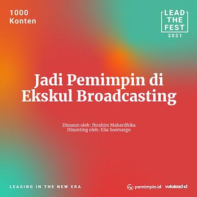 Jadi Pemimpin di Ekskul Broadcasting
