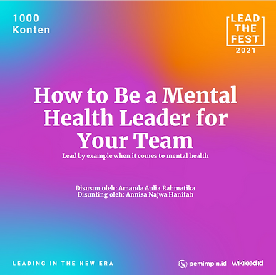 How to Be a Mental Health Leader for Lead by example when it comes to mental health Your Team