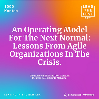 An Operating Model For The Next Normal: Lessons From Agile Organizations In The Crisis