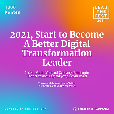 2021, Start to Become A Better Digital Transformation Leader