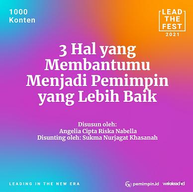 3 Hal yang Membantumu Menjadi Pemimpin yang Lebih Baik