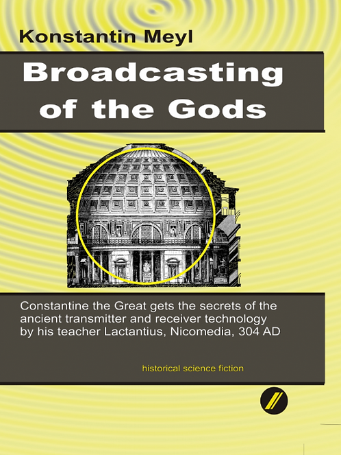 Broadcasting of the Gods