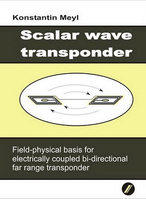 Scalar wave transponder