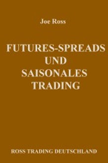 FUTURES-SPREADS UND SAISONALES TRADING   - Trading Educators Bücher