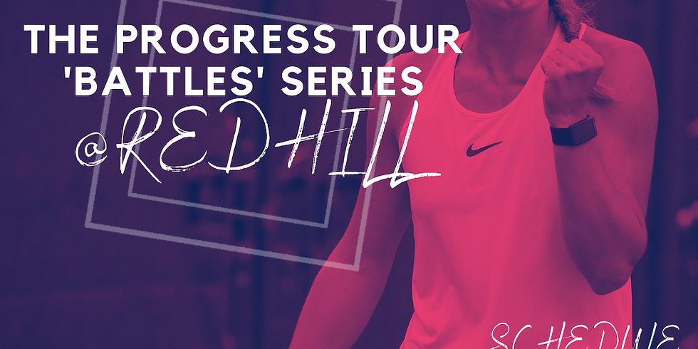 Progress Tour Battles - Redhill I