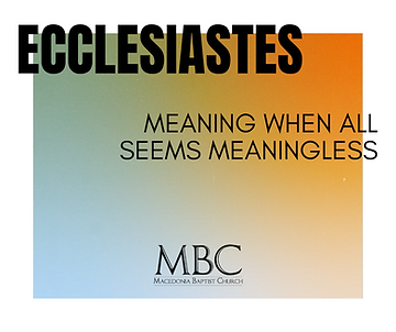 Ecclesiastes Sermon Series.png