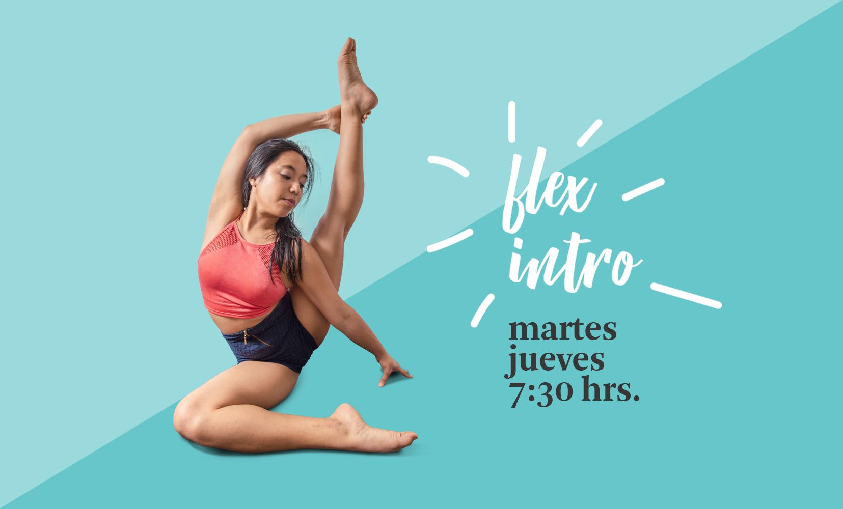 Flex Intro martes y jueves 7:30 hrs.