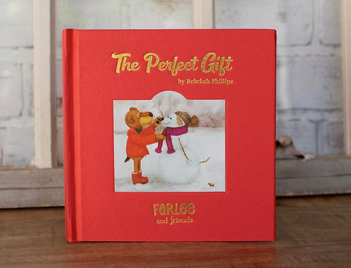 The Perfect Gift - Children's Book- Cloth bound