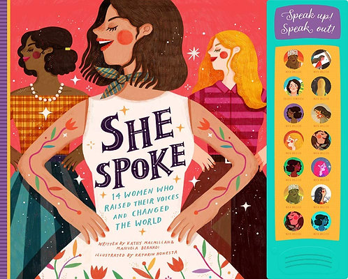She Spoke - 14 Women Who Raised Their Voices & Changed the World