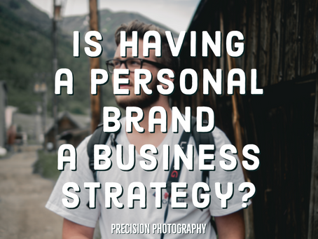 Is Having a Personal Brand a Business Strategy?