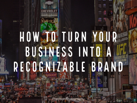How to Turn Your Business Into a Recognizable Brand