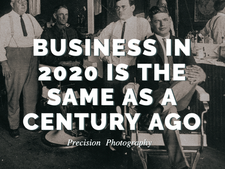 Business in 2020 is the Same as a Century Ago
