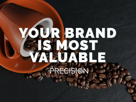 Your Brand Is Your Most Valuable Asset