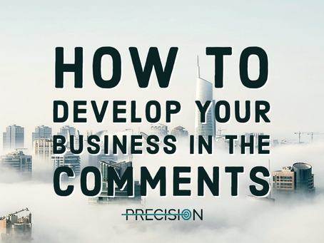 How to Develop Your Business in the Comments