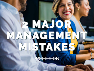 2 Major Management Mistakes