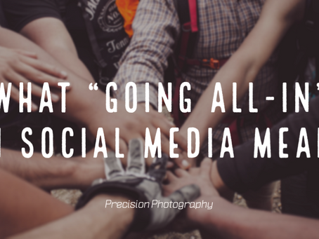 """What """"Going All-In"""" on Social Media Means"""