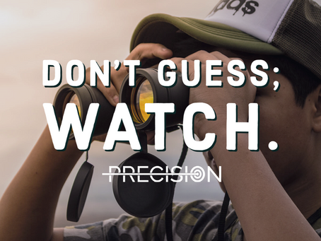 Don't Guess; Watch.