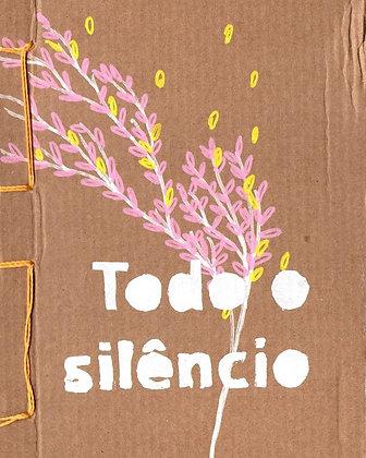 Todo o Silêncio – José Luís Peixoto