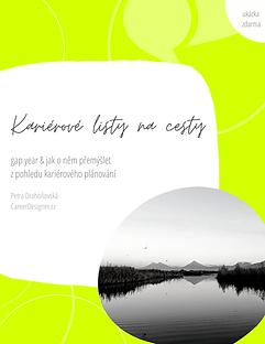 kariéra na cestách kariérový koučink a poradenství pro gap year, sabbatical, digitální nomády, expaty od Petra Drahoňovská Career Designer