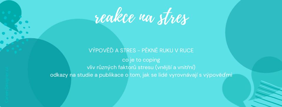 stres a propouštění (Career Designer)