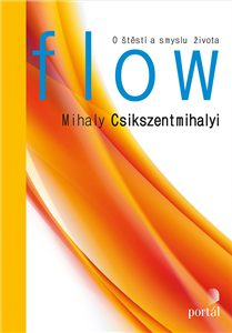 Csikszentmihalyi Mihaly - Flow