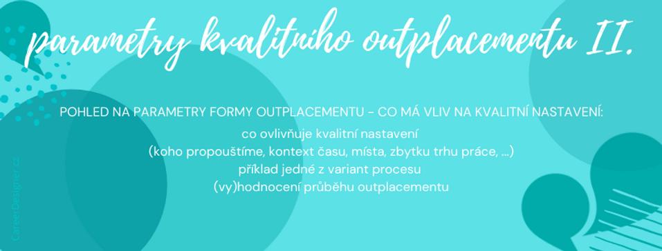 kvalita outplacementu forma (Career Designer)
