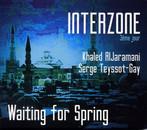 28 déc. ~ Serge Teyssot-Gay / Interzone ~ Ep.2/3