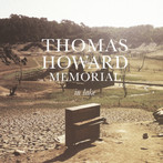 25 mar. ~ Thomas Howard Memorial ~